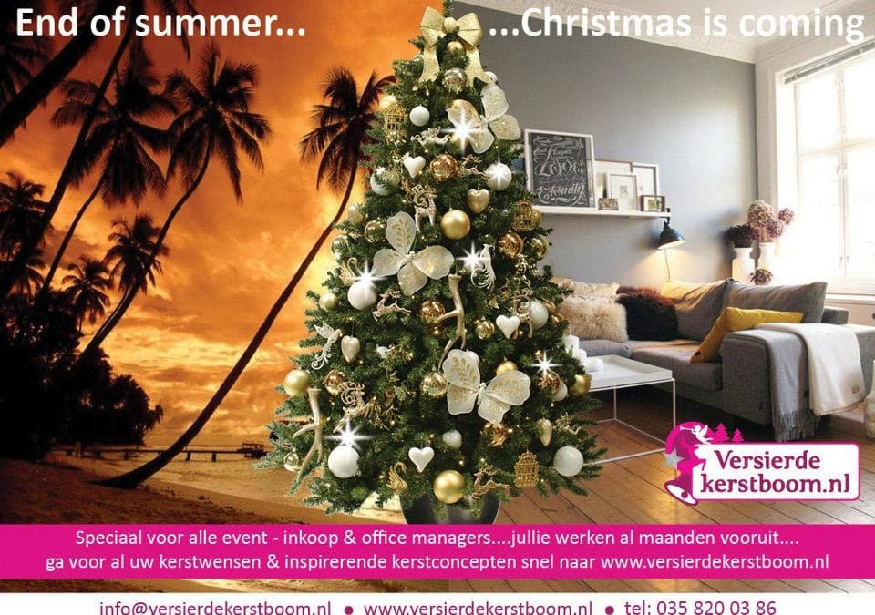 End of summer…Christmas is coming!