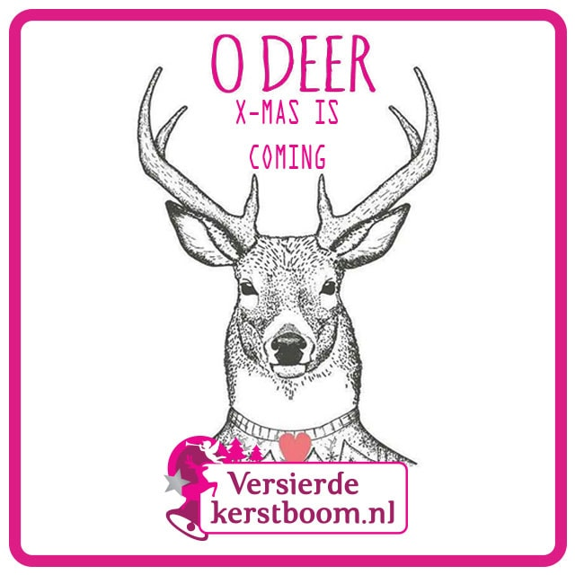 O Deer X-mas is coming!